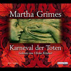 Karneval der Toten von Grimes,  Martha, Kriener,  Ulrike