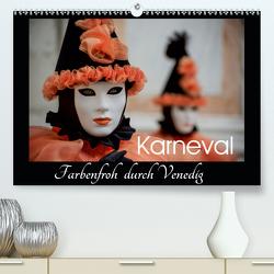 Karneval – Farbenfroh durch Venedig (Premium, hochwertiger DIN A2 Wandkalender 2020, Kunstdruck in Hochglanz) von van der Wiel,  Irma