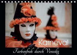 Karneval – Farbenfroh durch Venedig (Tischkalender 2019 DIN A5 quer) von van der Wiel,  Irma