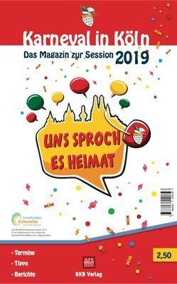 Karneval in Köln 2019 von Hintzen-Bohlen,  Dr. Brigitte