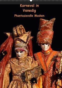 Karneval in Venedig – Phantasievolle Masken (Wandkalender 2019 DIN A2 hoch) von Utz,  Erika