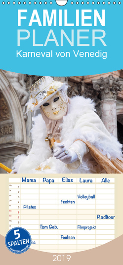 Karneval von Venedig – Familienplaner hoch (Wandkalender 2019 , 21 cm x 45 cm, hoch) von Tappeiner,  Kurt