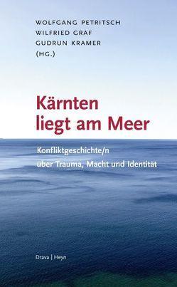 Kärnten liegt am Meer von Graf,  Wilfried, Kramer,  Gudrun, Petritsch,  Wolfgang