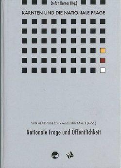 Kärnten und die Nationale Frage / Kärnten und die Nationale Frage von Drobesch,  Werner, Karner,  Stefan, Malle,  Augustin