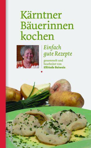 Kärntner Bäuerinnen kochen von Beiweis,  Elfriede