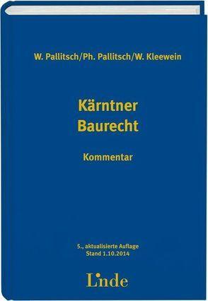 Kärntner Baurecht von Kleewein,  Wolfgang, Pallitsch,  Philipp, Pallitsch,  Wolfgang