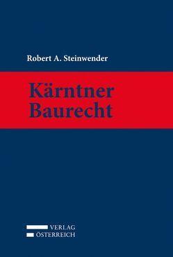 Kärntner Baurecht von Steinwender,  Robert A.