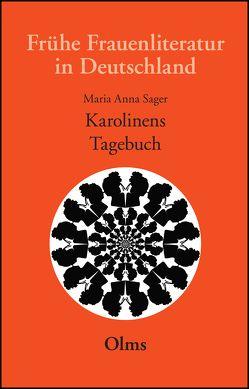 Karolinens Tagebuch von Meise,  Helga, Sager,  Maria Anna