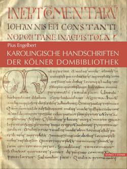 Karolingische Handschriften der Kölner Dombibliothek von Engelbert O.S.B.,  Pius