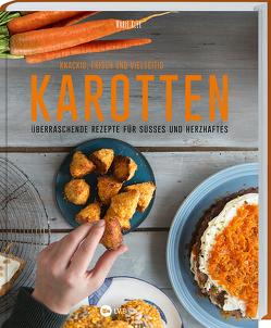 Karotten: Knackig, frisch und vielseitig von Klee,  Marie