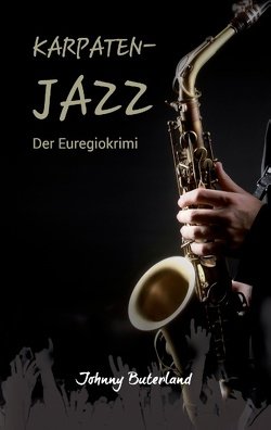 Karpaten-Jazz von Birwe,  Günter, Buterland,  Johnny