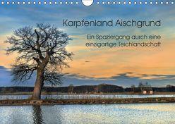Karpfenland Aischgrund (Wandkalender 2019 DIN A4 quer) von silvimania