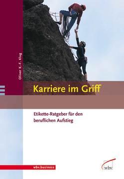 Karriere im Griff von Klug,  Oliver K.-F.