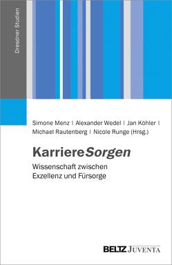 KarriereSorgen von Köhler,  Jan, Menz,  Simone, Rautenberg,  Michael, Runge,  Nicole, Wedel,  Alexander