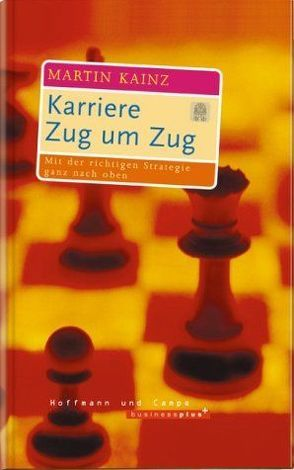 Karriere Zug um Zug von Kainz,  Martin