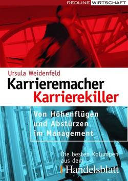 Karrieremacher – Karrierekiller von Weidenfeld,  Ursula