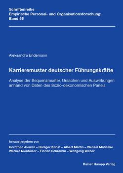 Karrieremuster deutscher Führungskräfte von Endemann,  Aleksandra