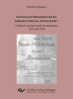 """Karrieren im Führungsbereich der badischen Polizei im """"Dritten Reich von Stegerer,  Eberhard"""