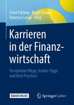 Karrieren in der Finanzwirtschaft von Crusius,  Birgit, Fahling,  Ernst, Lange,  Vanessa