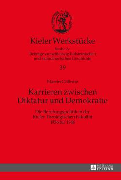 Karrieren zwischen Diktatur und Demokratie von Göllnitz,  Martin