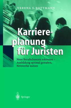 Karriereplanung für Juristen von Rottmann,  Verena S.