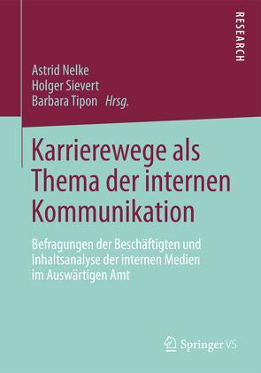 Karrierewege als Thema der internen Kommunikation von Nelke,  Astrid, Sievert,  Holger, Tipon,  Barbara