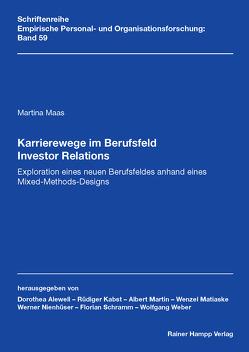 Karrierewege im Berufsfeld Investor Relations von Maas,  Martina