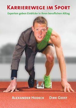 Karrierewege im Sport von Geest,  Dirk, Hodeck,  Alexander