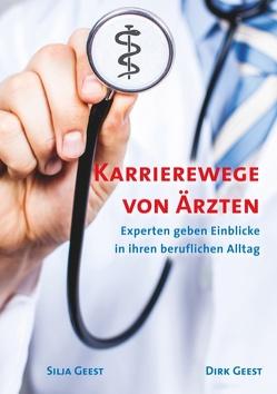 Karrierewege von Ärzten von Geest,  Dirk, Geest,  Silja