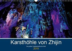 Karsthöhle von Zhijin – Die größte Tropfsteinhöhle der Welt (Wandkalender 2019 DIN A3 quer) von Brandt,  Marzena