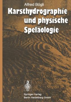 Karsthydrographie und physische Speläologie von Bögli,  A.