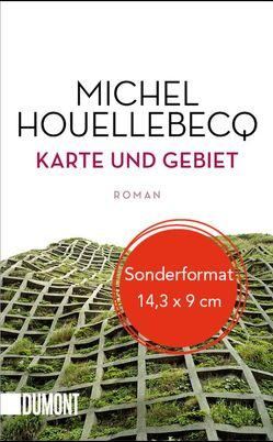 Karte und Gebiet von Houellebecq,  Michel, Wittmann,  Uli