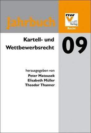 Kartell- und Wettbewerbsrecht von Matousek,  Peter, Müller,  Elisabeth, Thanner,  Theodor
