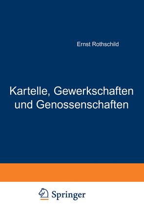 Kartelle, Gewerkschaften und Genossenschaften von Rothschild,  Ernst