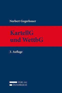 KartG und WettbG von Gugerbauer,  Norbert