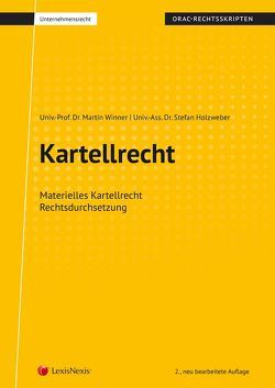 Kartellrecht (Skriptum) von Holzweber,  Stefan, Winner,  Martin