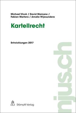 Kartellrecht von Mamane,  David, Martens,  Fabian, Vlcek,  Michael, Wijesundera,  Amalie