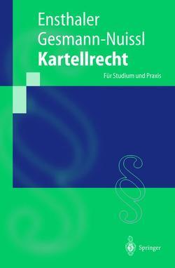 Kartellrecht von Ensthaler,  Jürgen, Gesmann-Nuissl,  Dagmar
