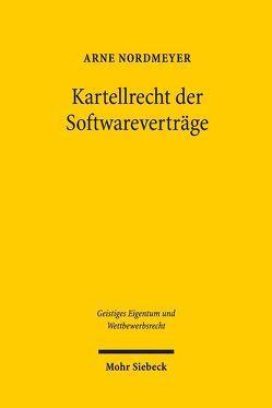 Kartellrecht der Softwareverträge von Nordmeyer,  Arne