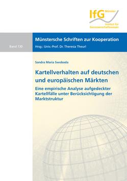 Kartellverhalten auf deutschen und europäischen Märkten von Swoboda,  Sandra Maria