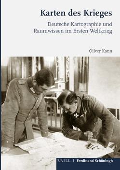 Karten des Krieges von Oliver Kann