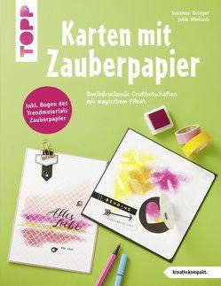 Karten mit Zauberpapier (kreativ.kompakt) von Krieger,  Susanne, Miebach,  Julia