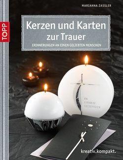 Karten und Kerzen zur Trauer von Zassler,  Marianna