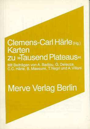 "Karten zu ""Tausend Plateaus"" von Badiou,  Alain, Deleuze,  Gilles, Haerle,  Clemens-Carl, Massumi,  Brian, Negri,  Antonio, Villani,  Arnauld"