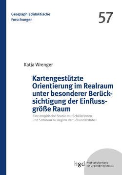 Kartengestützte Orientierung im Realraum unter besonderer Berücksichtigung der Einflussgröße Raum von Wrenger,  Katja
