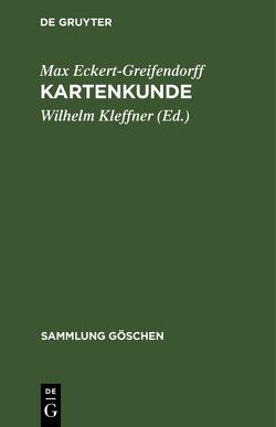 Kartenkunde von Eckert-Greifendorff,  Max, Kleffner,  Wilhelm