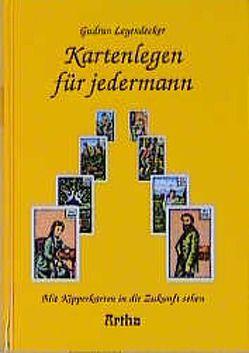 Kartenlegen für jedermann von Leyendecker,  Gudrun