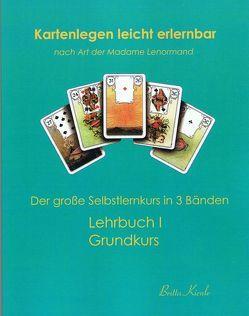 Kartenlegen leicht erlernbar nach Art der Madame Lenormand von Kienle,  Britta