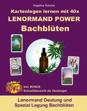 Kartenlegen lernen mit 40x LENORMAND POWER Bachblüten von Schulze,  Angelina