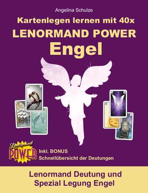 Kartenlegen lernen mit 40x LENORMAND POWER Engel von Schulze,  Angelina